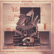 Rhys Fulber - Your Dystopia, My Utopia