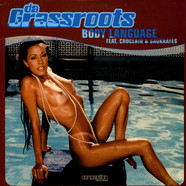 Da Grassroots - Body Language