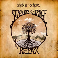 Shabaam Sahdeeq - Seasons Change / Relax