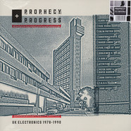 V.A. - Prophecy + Progress: UK Electronics 1978 - 1990