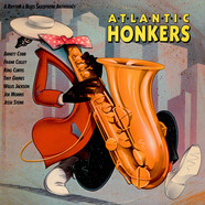 V.A. - Atlantic Honkers - A Rhythm & Blues Saxophone Anthology