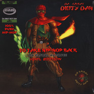 Da Great Deity Dah - To Take Hip Hop Back: The Global Alliance Colored Vinyl Edition