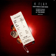 K.Flay - Every Where Is Some Where