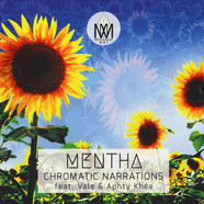Mentha - Chromatic Narrations Feat. Vale & Aphty Khea