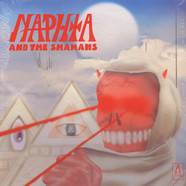 Naphta - Naphta & The Shamans