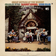 The Great Guitars / Charlie Byrd · Barney Kessel · Herb Ellis - Great Guitars At The Winery
