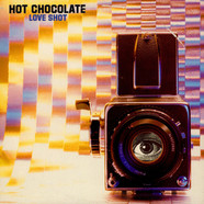 Hot Chocolate - Love Shot