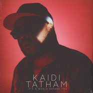 Kaidi Tatham - It's a World Before You