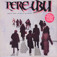 Pere Ubu - Terminal Tower Black Vinyl Edition