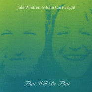 Jak Whitren / John Cartwright - That Will Be That