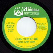 Kambo Super Sound / Don Papa - Round Piece of Dub / Kange (DJ Sotofett Remix)