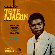 Uncle Toye Ajagun And His Olumo Sound Makers - Vol. 2