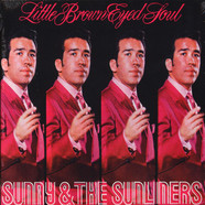 Sunny & The Sunliners - Little Brown Eyed Soul