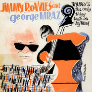 Jimmy Rowles And George Mraz - Music's The Only Thing On My Mind