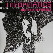 Informatics - Accidents In Paradise