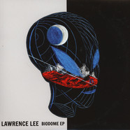Lawrence Lee - BioDome EP