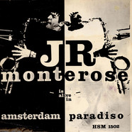 J.R. Monterose - Is Alive In Amsterdam Paradiso
