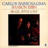 Carlos Barbosa-Lima And Sharon Isbin - Brazil, With Love