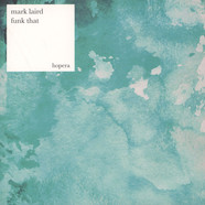 Mark Laird - Funk That EP