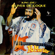 Oliver De Coque And His Expo'76-Ogene Sound Super Of Africa - No More War