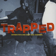 V.A. - Trapped (Sixteen R'n'B And Early Soul Stompers)