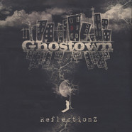 Ghostown - Reflectionz