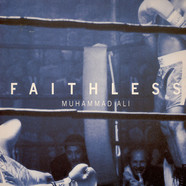 Faithless - Muhammad Ali