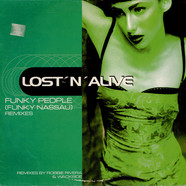 Lost 'N' Alive - Funky People (Funky Nassau) (Remixes)