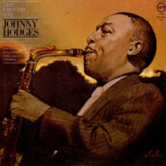 Johnny Hodges - The Smooth One