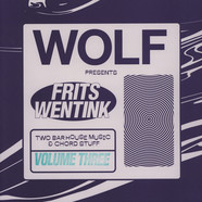 Frits Wentink - Two Bar House Music & Chord Stuff Volume 3