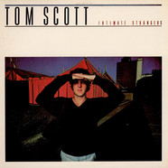 Tom Scott - Intimate Strangers