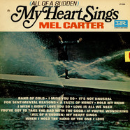 Mel Carter - (All Of A Sudden) My Heart Sings