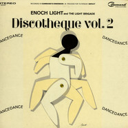 Enoch Light And The Light Brigade - Discotheque Vol. 2: Dance, Dance, Dance