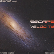 V.A. - Escape Velocity: 20 Years Onward to Andromedub