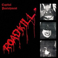 Capital Punishment - Roadkill Red Vinyl Edition