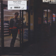 Night Shop - In The Break
