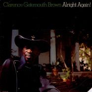 Clarence Brown - Alright Again!