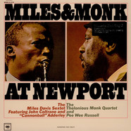 Miles Davis Sextet, The & The Thelonious Monk Quartet - Miles & Monk At Newport