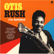 Otis Rush - I'm Satisfied: Cobra - Chess & Duke Sides 1956-62