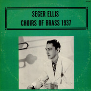 Seger Ellis - Choirs Of Brass 1937
