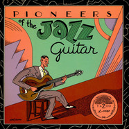 V.A. - Pioneers Of The Jazz Guitar