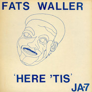 Fats Waller - Here 'Tis