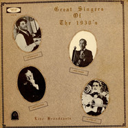 V.A. - Great Singers Of The 1930s Live Broadcasts