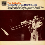 Tommy Dorsey And His Orchestra - The Golden Era