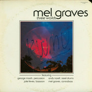 Mel Graves - Three Worlds