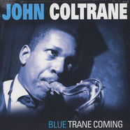 John Coltrane - Blue Trane Coming