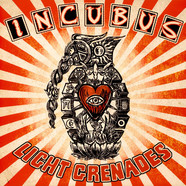 Incubus - Light Grenades