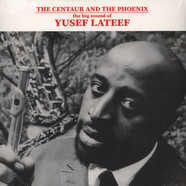 Yusef Lateef - The Centaur And The Phoenix