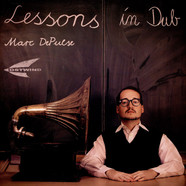 Marc DePulse - Lessons In Dub Part 1