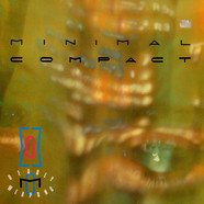 Minimal Compact - Deadly Weapons